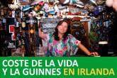 Coste de la vida y vivir en Dublín Irlanda